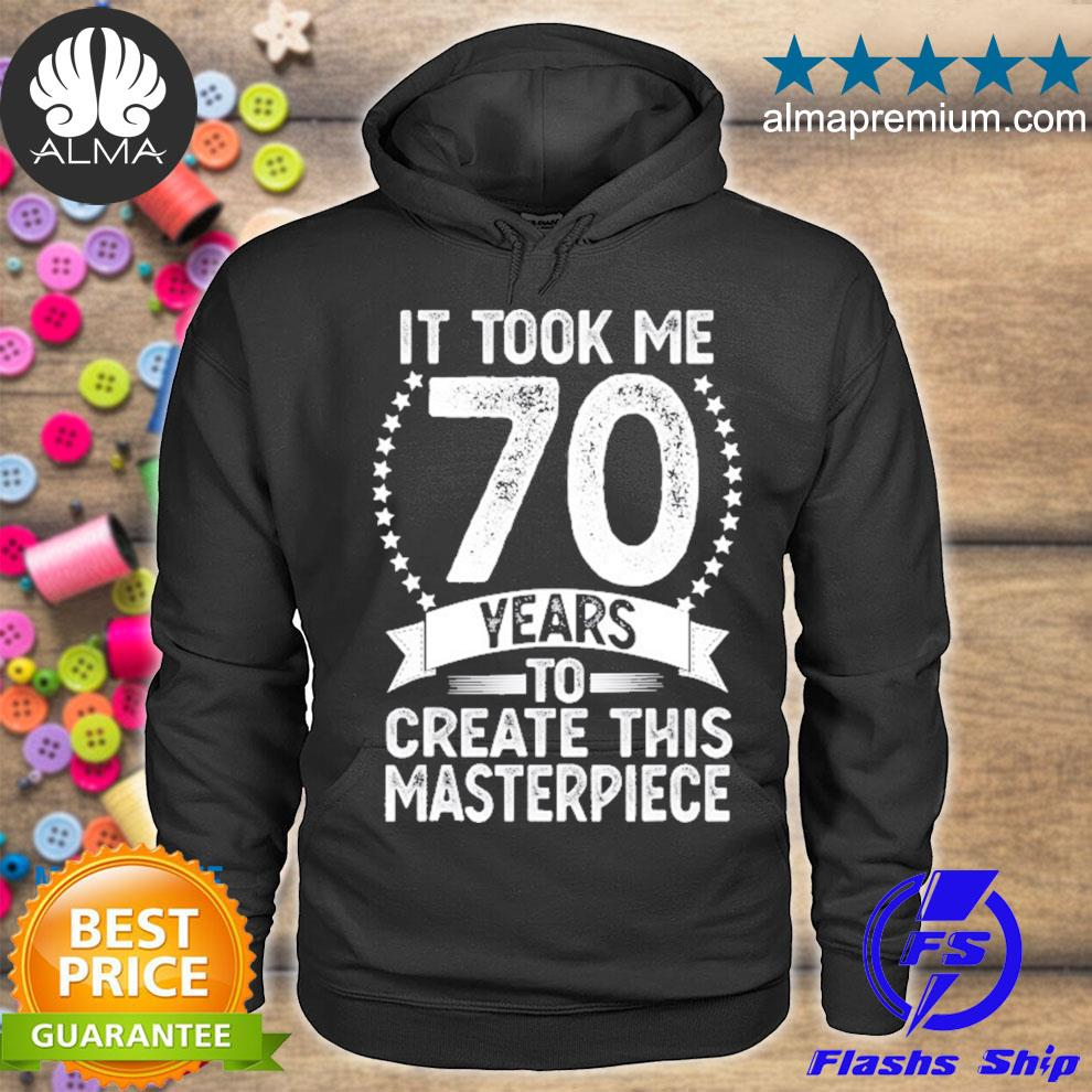 70 years old gag for men women 70th birthday s hoodie
