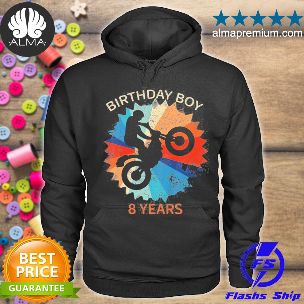 8th birthday boys motocross dirtbike 8 years birthday s hoodie