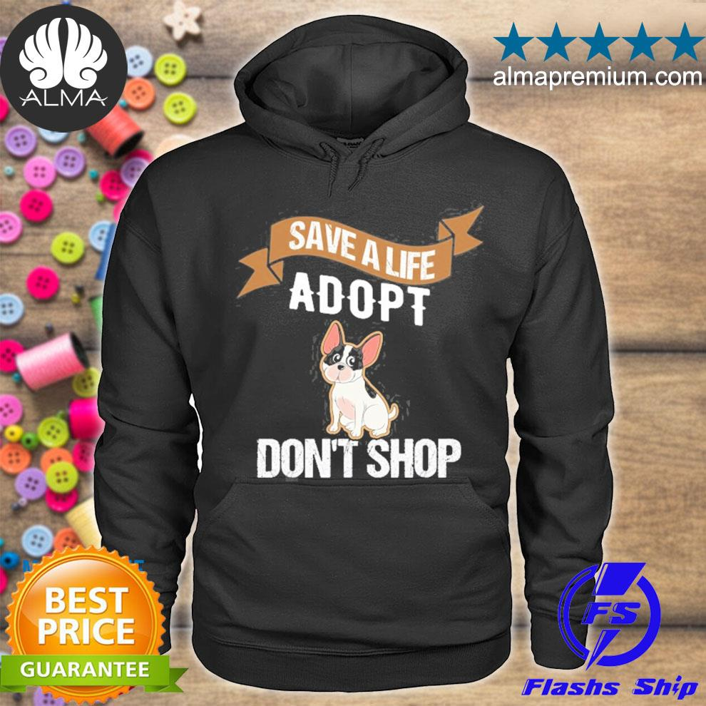 Adopt don't shop pet adoption s hoodie