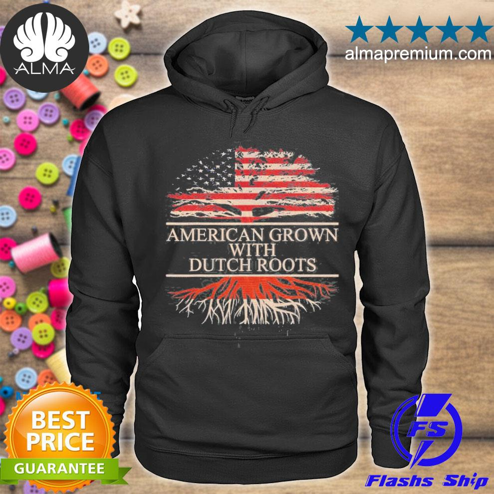 American grown with Dutch roots Netherlands s hoodie