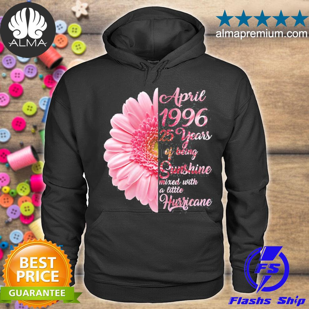 April girl 1996 25 years old 25th birthday gift s hoodie