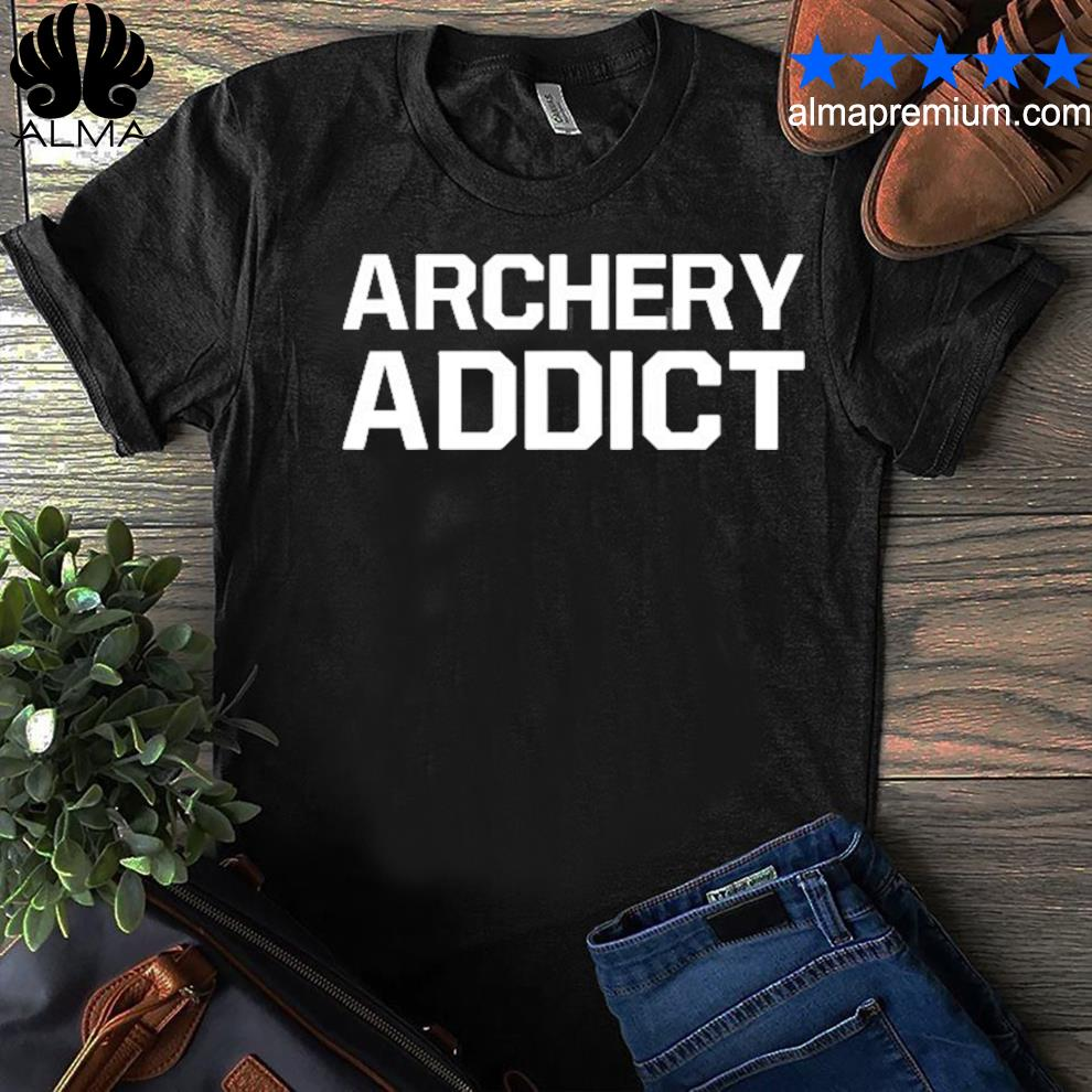 Archery addict sportsman hunting shirt