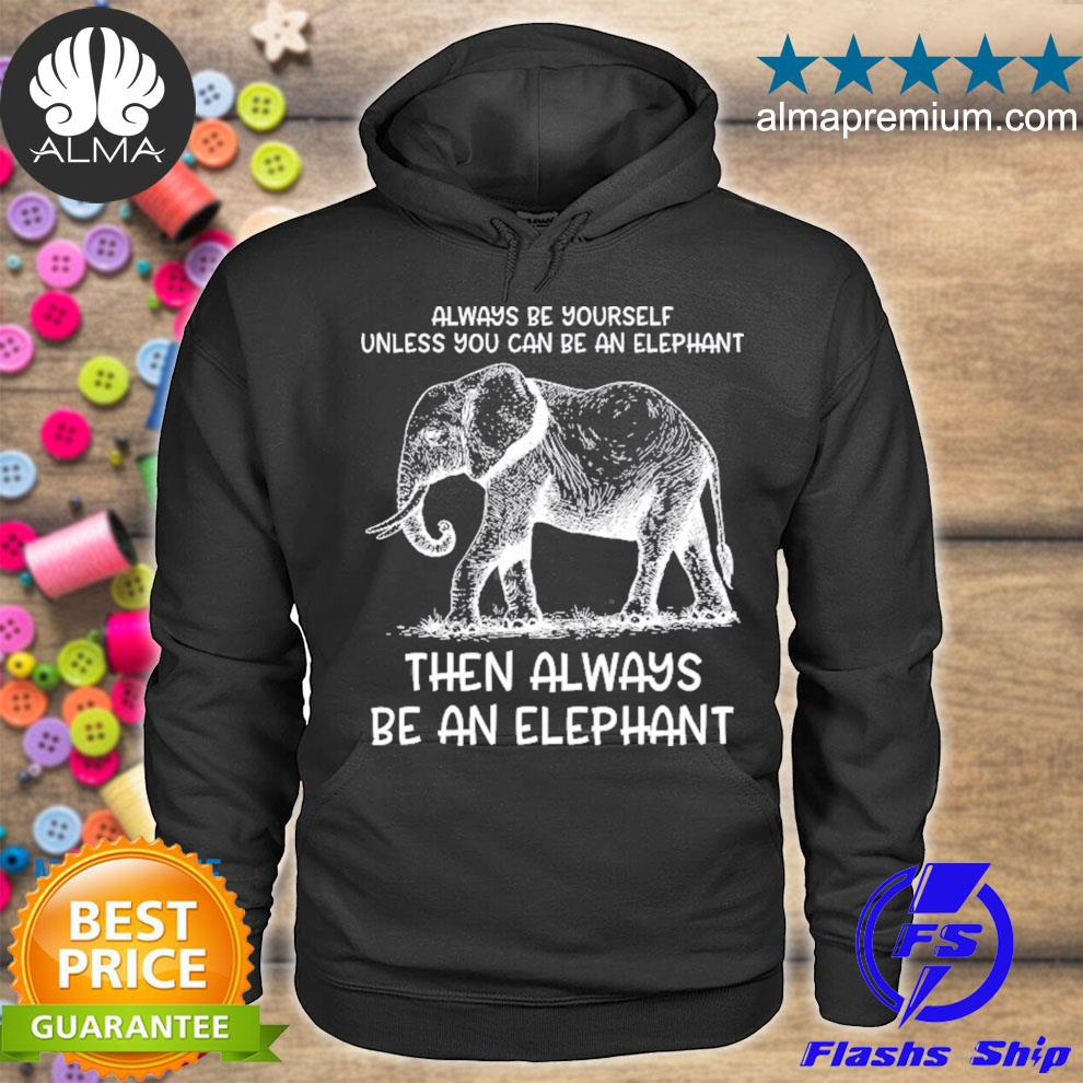 Be yourself cute elephant art print animal lover s hoodie
