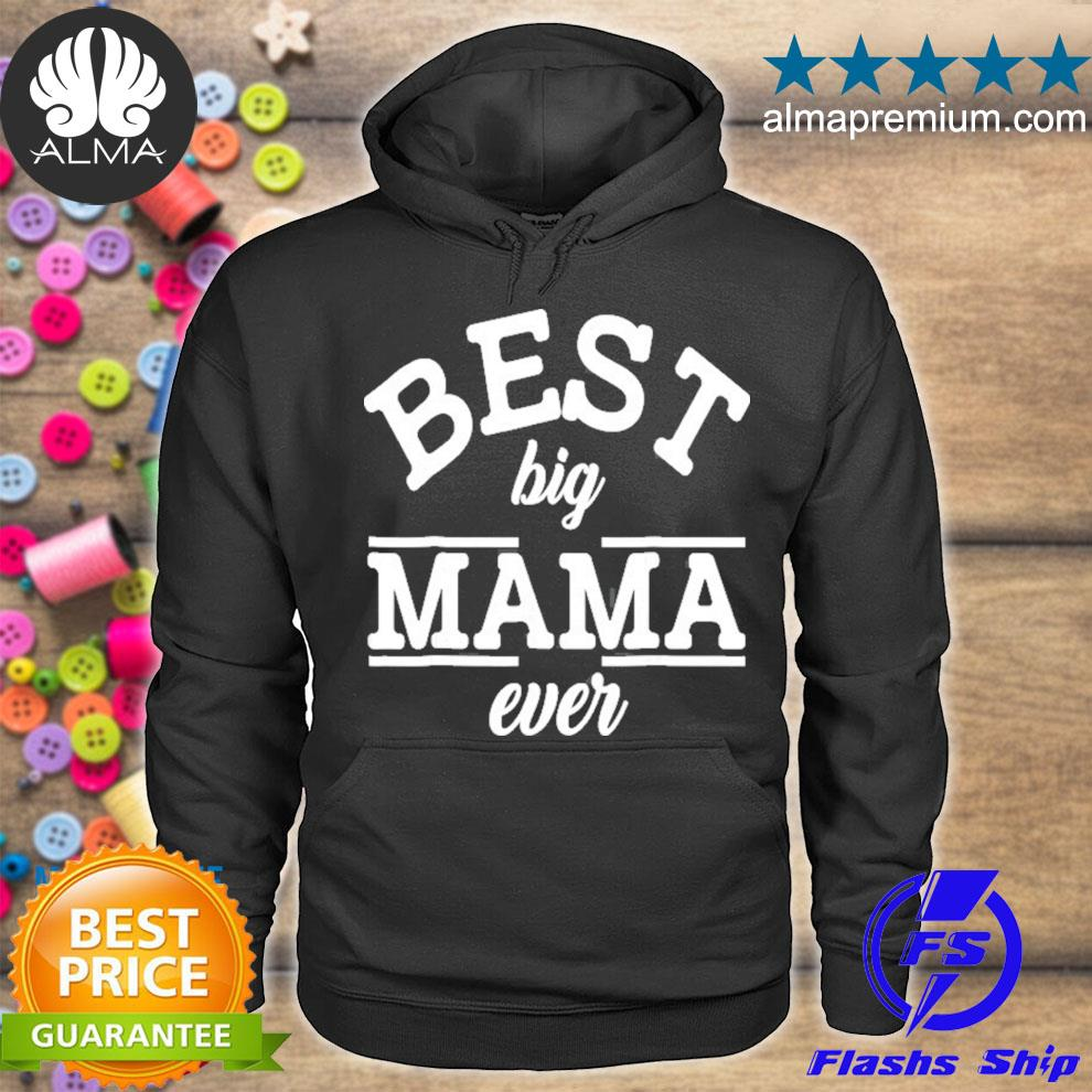 Best big mama ever mother's day s hoodie