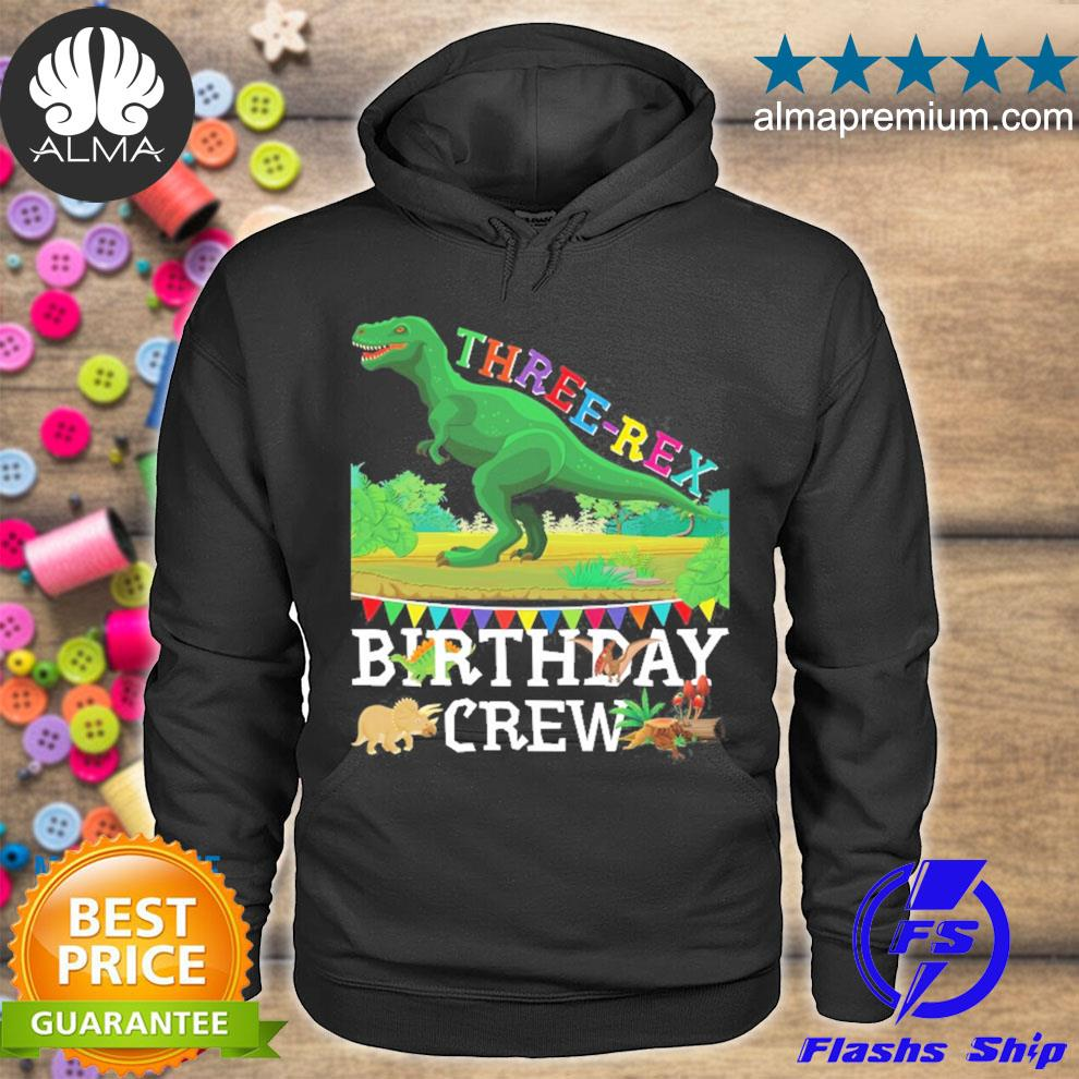 Dinosaur trex threerex 3 years old boy 3rd birthday crew s hoodie