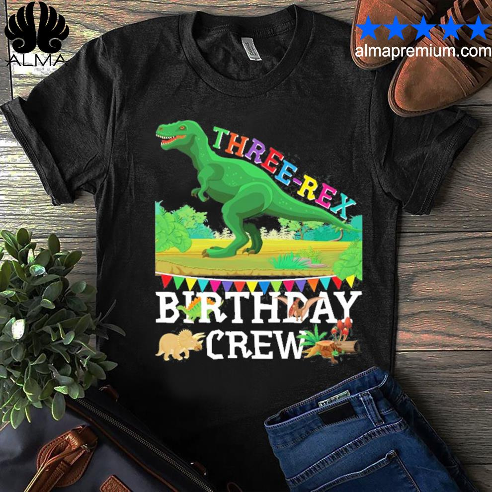 Dinosaur trex threerex 3 years old boy 3rd birthday crew shirt