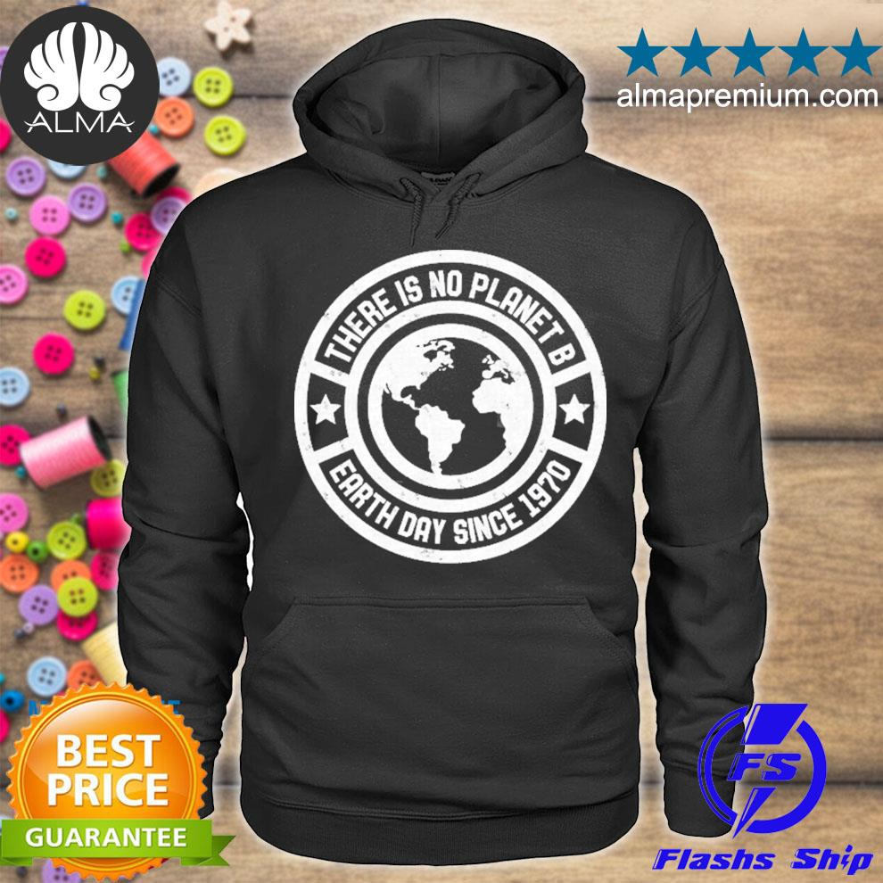 Earth day 51st anniversary vintage planet b s hoodie