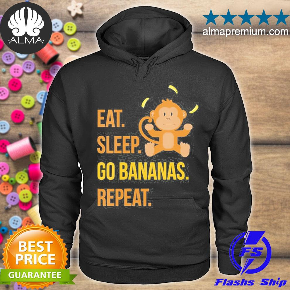 Eat sleep go bananas repeat funny cute animal monkey s hoodie