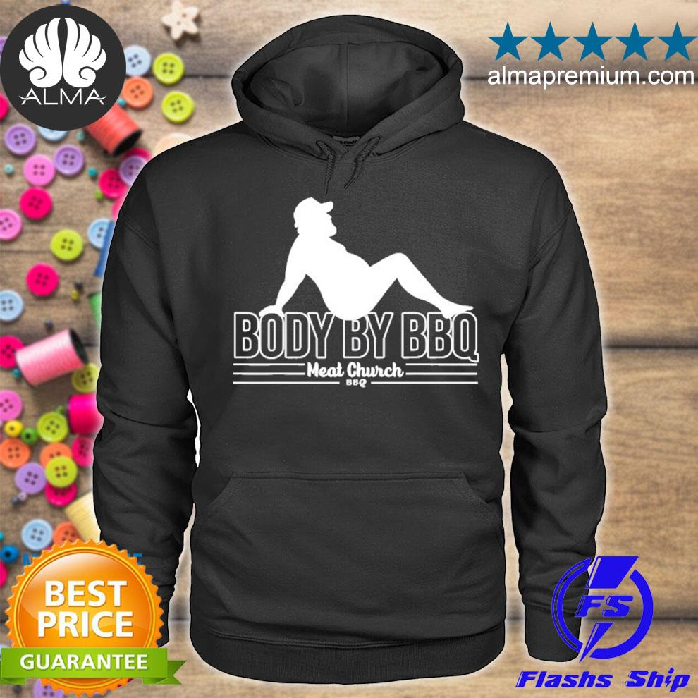 Funny body by bbq vintage meat church hot s hoodie