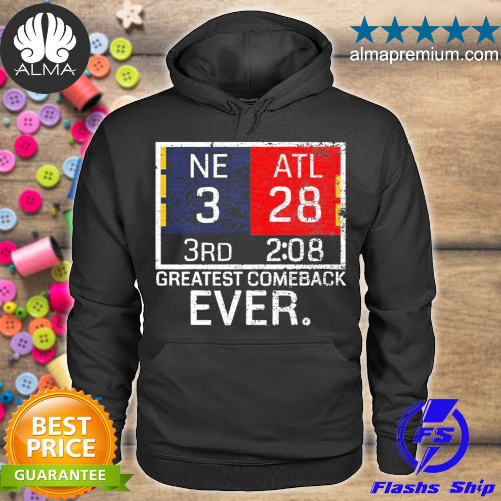 New england 3 atlanta 28 greatest comeback ever graphic hoodie