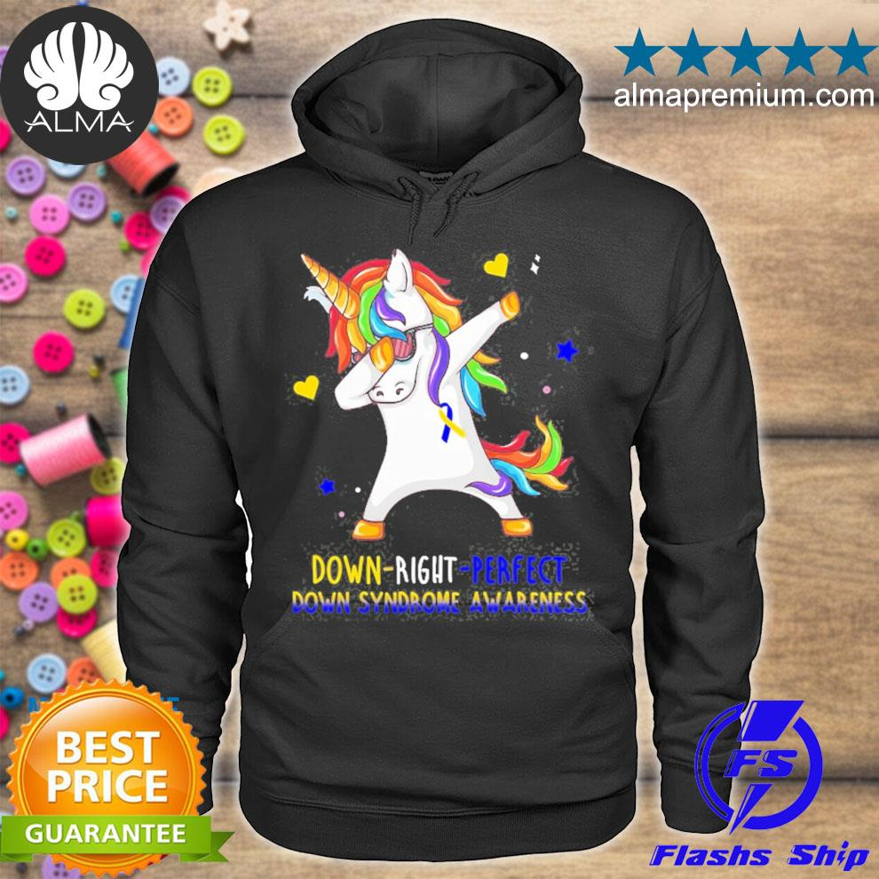 Unicorn down right perfect down syndrome awareness s hoodie
