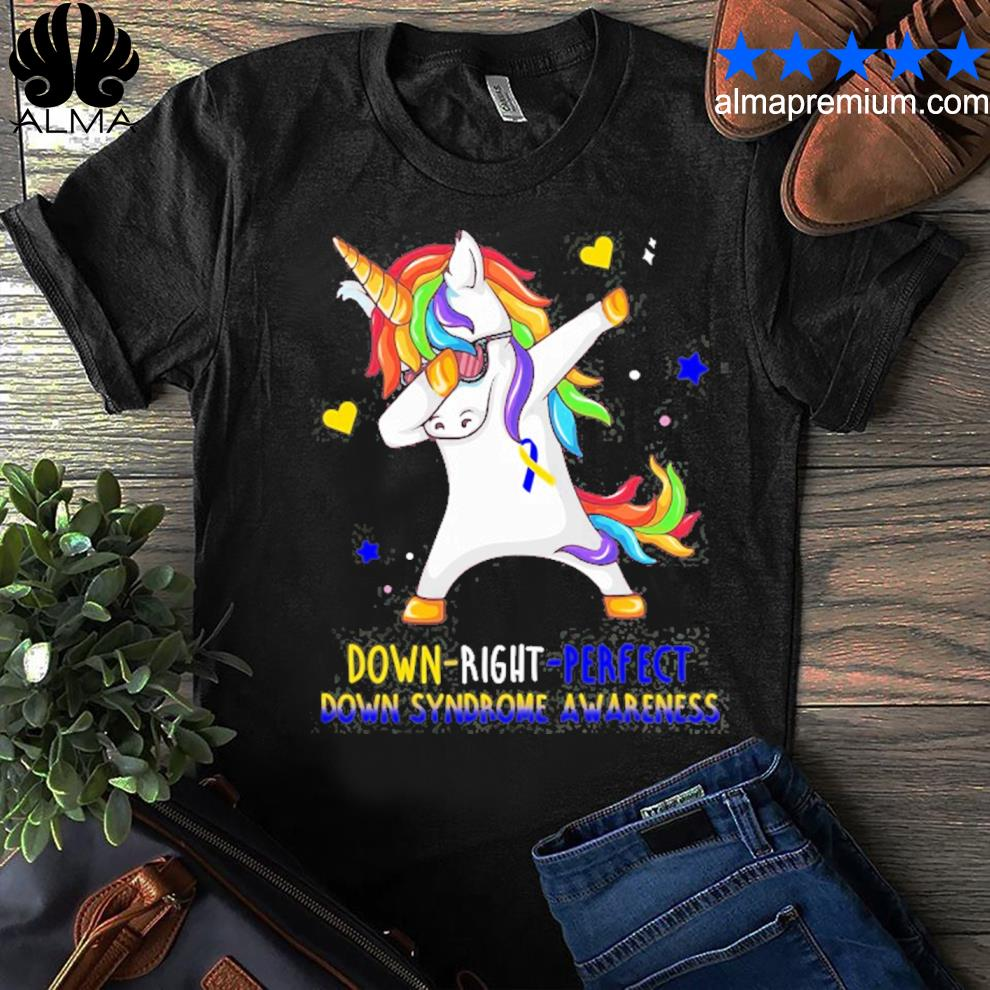 Unicorn down right perfect down syndrome awareness shirt